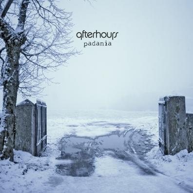 Afterhours: Padania