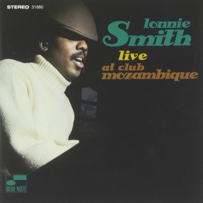 Lonnie Smith (Лонни Листон Смит): Live At Club Mozambique