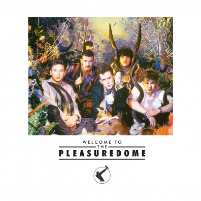 Frankie Goes To Hollywood (Холли Джонс): Welcome To The Pleasuredome