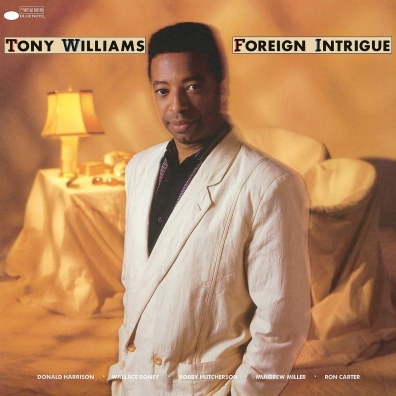 Tony Williams (Тони Уильямс): Foreign Intrigue