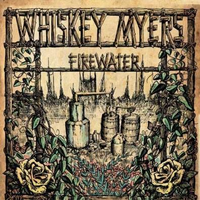 Whiskey Myers (Виски Майерс): Firewater (RSD2020)