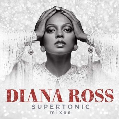 Diana Ross (Дайана Росс): Supertonic: Mixes