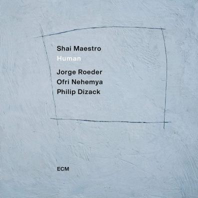 Shai Maestro: Human