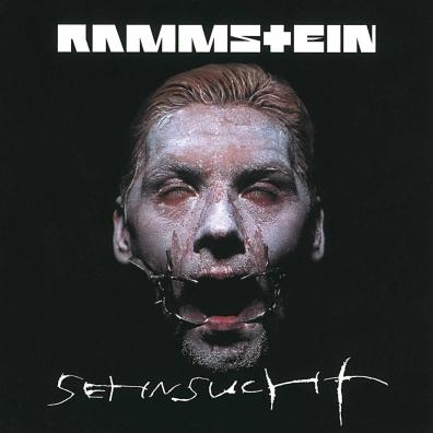 Rammstein (Рамштайн): Sehnsucht
