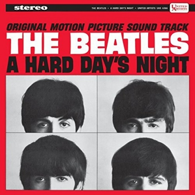 The Beatles (Битлз): A Hard Day's Night