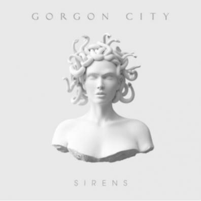 Gorgon City (Горгон Сити): Sirens