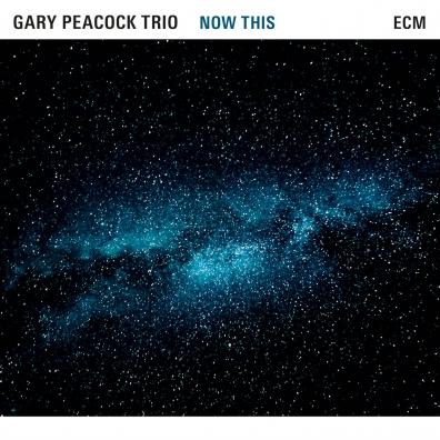 Gary Peacock (Гари Пикок): Gary Peacock Trio: Now This