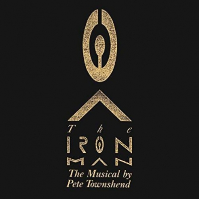 Pete Townshend (Пит Таунсенд): The Iron Man: The Musical