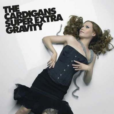 The Cardigans (Кардиганз): Super Extra Gravity
