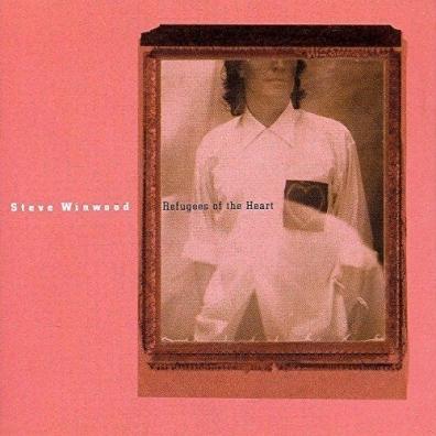 Steve Winwood (Стив Уинвуд): Refugees Of The Heart