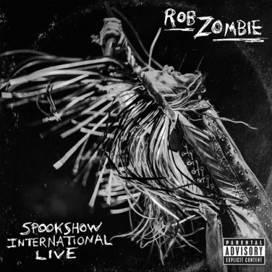 Rob Zombie (Роб Зомби): Spookshow International Live