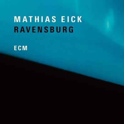 Mathias Eick (Матиас Эёк): Ravensburg