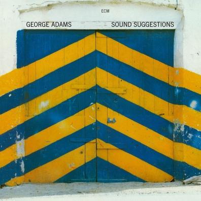 George Adams (Джордж Адамс): Sound Suggestions