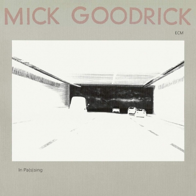 Mick Goodrick (Мик Гудрик): In Passing