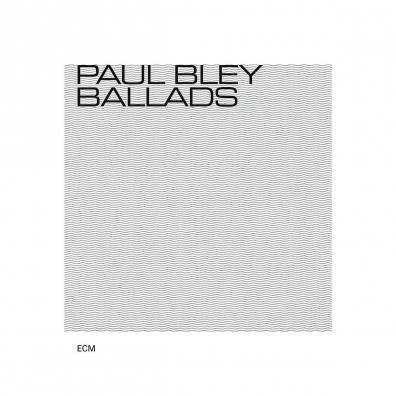 Paul Bley: Ballads