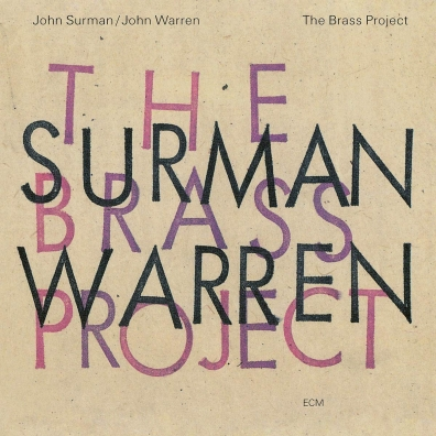 John John Surman (Джон Сурман): The Brass Project