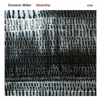 Dominic Miller (Доминик Миллер): Absinthe