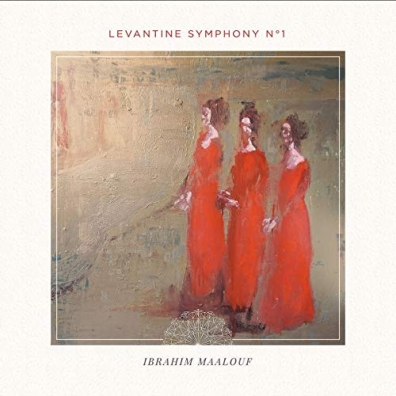 Ibrahim Maalouf (Ибрагим Маалуф): Levantine Symphony