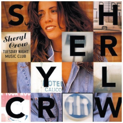 Sheryl Crow (Шерил Кроу): Tuesday Night Music Club