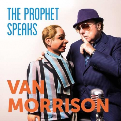 Van Morrison (Ван Моррисон): The Prophet Speaks