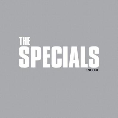 The Specials (Зе Спешиал): Encore