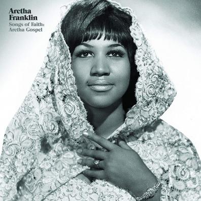 Aretha Franklin (Арета Франклин): Songs Of Faith: Aretha Gospel