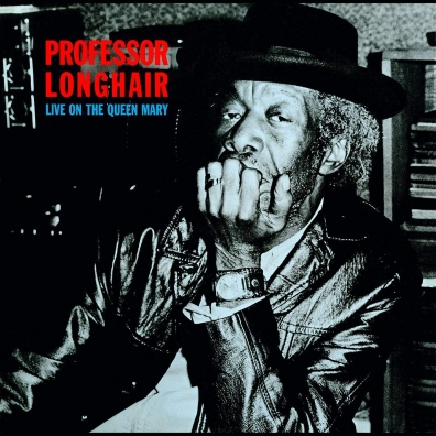 Professor Longhair: Live On The Queen Mary
