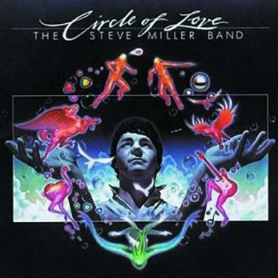 Steve Miller Band (СтивМиллер Бэнд): Circle Of Love