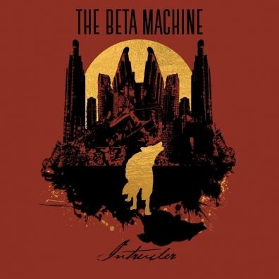 The Beta Machine: Intruder