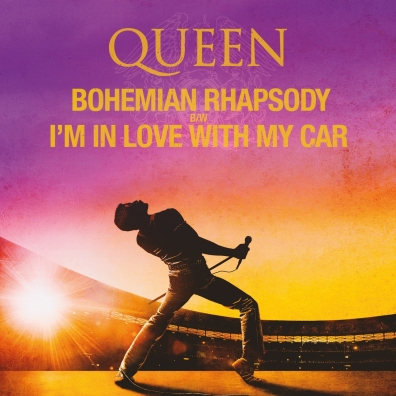 Queen (Квин): Bohemian Rhapsody / I'm In Love With My Car (RSD2019)