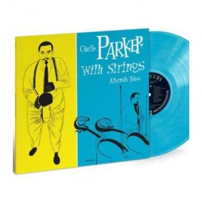 Charlie Parker (Чарли Паркер): Charlie Parker With Strings: Alternate Take (RSD2019)
