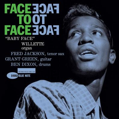 Baby Face Willette Quartet (Бейби Фейс Виллет Квартет): Face To Face