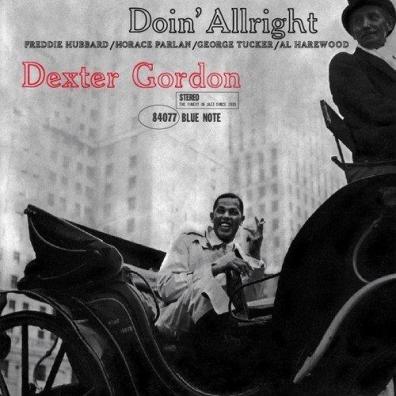Dexter Gordon (Декстер Гордон): Doin' Allright