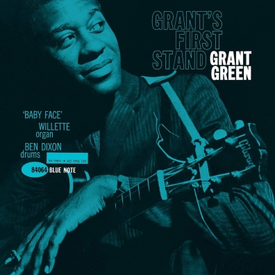 Grant Green (Грант Грин): Grant's First Stand