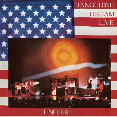 Tangerine Dream (Тангерине Дрим): Encore
