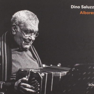 Dino Saluzzi (Дино Салуззи): Albores
