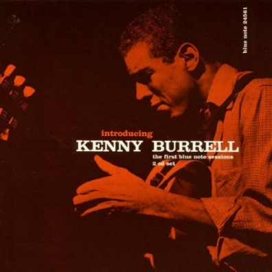 Kenny Burrell (Кенни Баррелл): Introducing Kenny Burrell