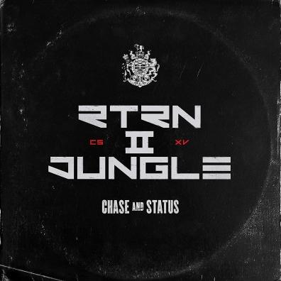 Chase & Status (Чейз энд статус): Return II Jungle
