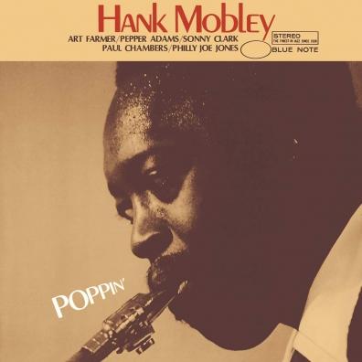 Hank Mobley (Хэнк Мобли): Poppin'