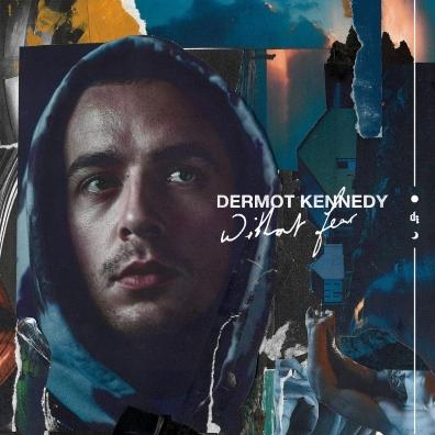 Dermot Kennedy: Without Fear