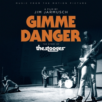 Music From The Motion Picture Gimme Danger (Gimme Danger. История Игги и The Stooges)