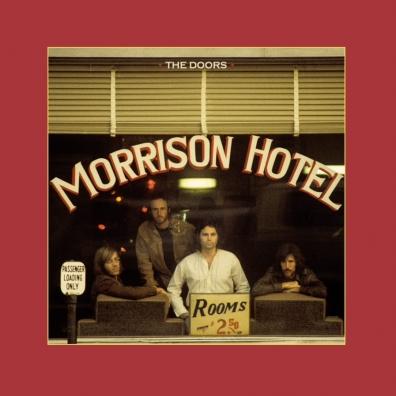 The Doors (Зе Дорс): Morrison Hotel (50Th Anniversary)