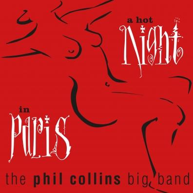 Phil Collins (Фил Коллинз): A Hot Night In Paris