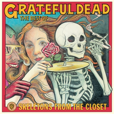 Grateful Dead (Грейтфул Дед): Skeletons From The Closet