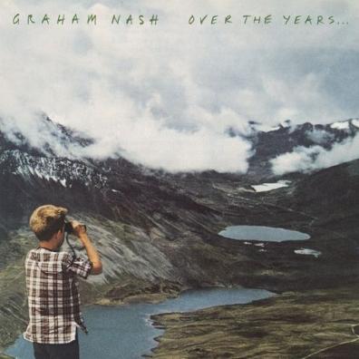 Graham Nash (Грэм Нэш): Over The Years...