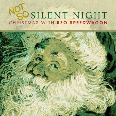 Reo Speedwagon (Рео Спидвагон): Not So Silent Night... Christmas With Reo Speedwagon