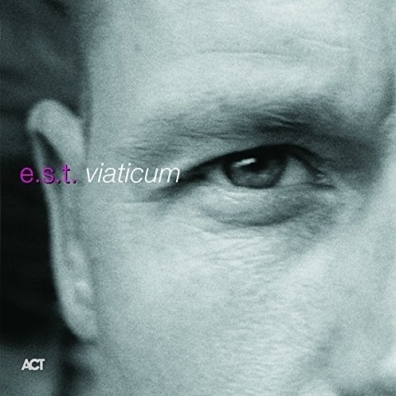 Esborn Svensson Trio: Viaticum