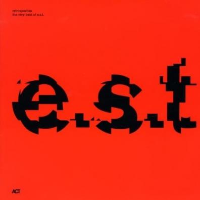 Esborn Svensson Trio: Retrospective - The Very Best Of