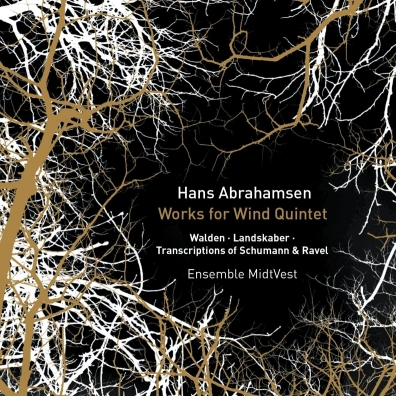 Abrahamsen: Works For Wind Quintet
