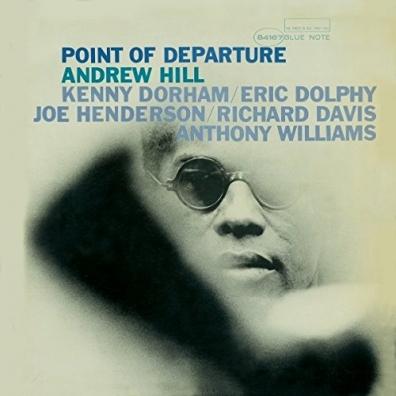 Andrew Hill (Эндрю Хилл): Point Of Departure